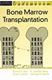 Bone Marrow Transplantation, Richard K. Burt, 1570595607
