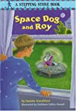 Space Dog and Roy, Natalie Standiford, 067998903X