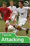 Skills: Soccer - Attacking (Know the Game)