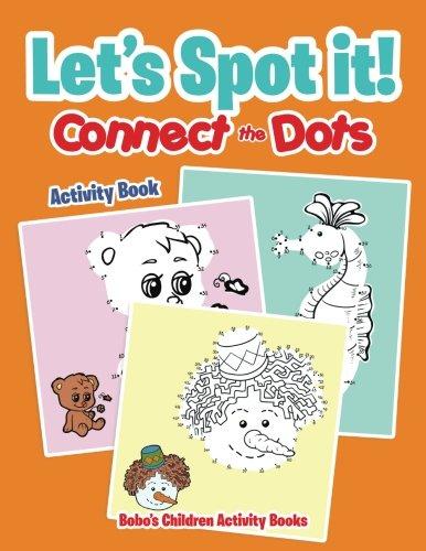 Let's Spot it! Connect the Dots Activity Book pdf epub