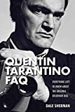Quentin Tarantino FAQ: Everything Left to Know About the Original Reservoir Dog (FAQ Series)