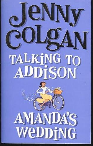 book cover of Talking to Addison /  Amanda\'s Wedding
