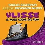 Ulisse il Mare Color del Vino | Giovanni Nucci