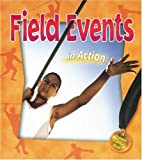Field Events in Action, Bobbie Kalman, 0778703606