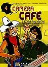 Caméra Café, Tome 4 : Et qui plus outre par Georges Van Linthout