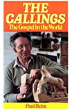 The Callings: The Gospel in the World