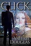 Click - A Novella