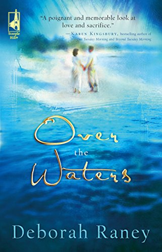 Over the Waters (Steeple Hill Women's Fiction #26)