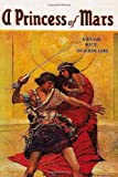 A Princess of Mars, Edgar Rice Burroughs, 1480219614