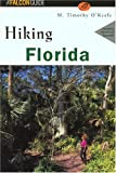 Hiking Florida, M. Timothy O'Keefe, 1560448768