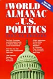 The World Almanac of U. S. Politics, 1997-1999, World Almanac Editors, 0886878101