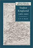 Who's Who in Tudor England, 1485-1603, C. R. Routh, 0811716392