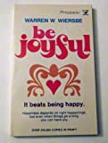 Be Joyful, Warren W. Wiersbe, 0882077058