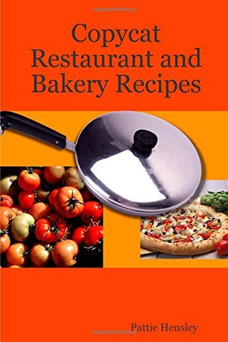 by-pattie-hensley-copycat-restaurant-and-bakery-recipes-paperback