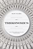 Trekonomics: The Economics of Star Trek