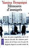 Mémoires d'immigrés par Yamina Benguigui