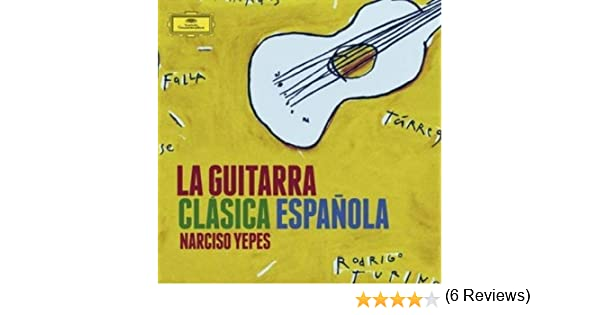 La Guitarra Clasica Española: Narciso Yepes, Varios: Amazon.es: Música