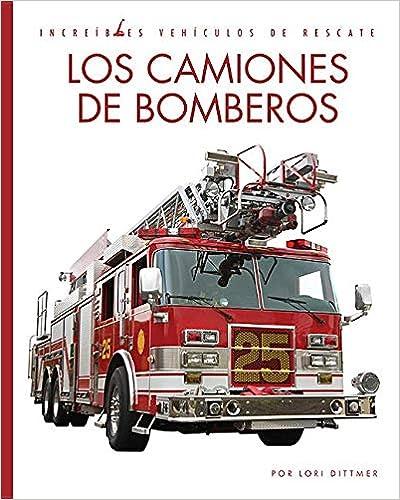 Descargar Libros Gratis Ebook Los Camiones De Bomberos Bajar Gratis En Epub