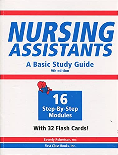 Nursing Assistants: A Basic Study Guide, 9th Edition (Book & Flash Cards)