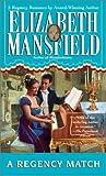 A Regency Match, Elizabeth Mansfield, 0515087564