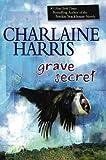 : Grave Secret (Harper Connelly Mysteries, Book 4)