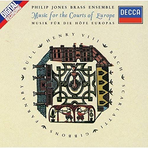 Music for the Courts of Europe (Philip Jones Brass Ensemble)