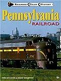 Pennsylvania Railroad, Mike Schafer and Brian Solomon, 0760303797