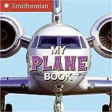 My Plane Book, Ellen Kirk, 0060899417