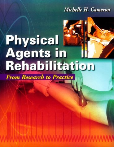 Physical agents in rehabilitation from research to practice (Book )