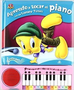 Aprendo a Tocar el Piano con los Looney Tunes Mi Primer Piano: Amazon.es: Equipo Editorial, Warner Bros Entertainment Inc.: Libros