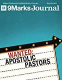 Wanted: Apostolic Pastors | 9Marks Journal