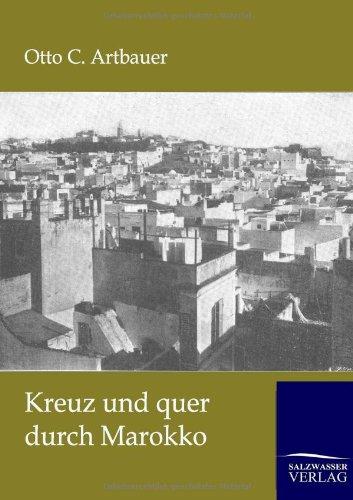 Download Kreuz und quer durch Marokko (German Edition) PDF