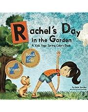 Rachel's Day in the Garden: A Kids Yoga Spring Colors Book