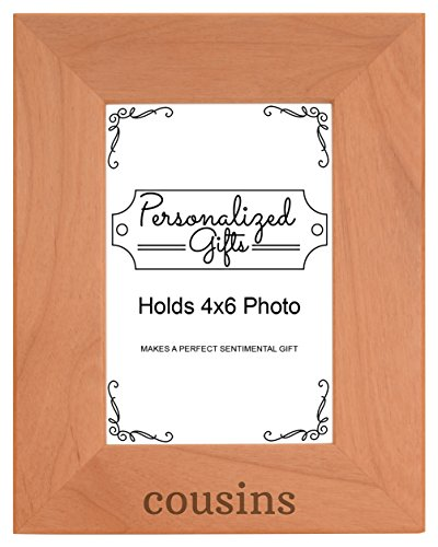 Personalized Gifts Cousins Gift Aunt Uncle Family Natural Wood Engraved 4x6 Portrait Picture Frame Wood (I Love My Cousin Picture Frame)