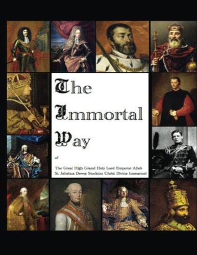 The Immortal Way