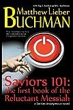 Saviors 101, Matthew Lieber Buchman, 1490960430