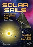 Solar Sails: A Novel Approach to Interplanetary Travel (Springer Praxis Books)