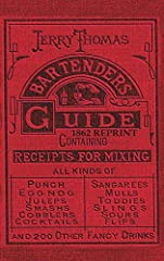 "The 1862 Bartenders Guide is the FIRST cocktail book, in its FIRST version, now in an affordable reprint as it first appeared, in Hardback. It was first known as ""How to Mix Drinks, or the Bon Vivant's Companion"" and published in 1862 with ""A..."