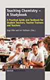 Teaching Chemistry - a Studybook, , 9462091390