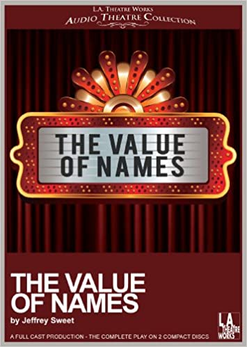 The Value of Names (Library Edition Audio CDs) (L A  Theatre