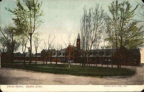 Utah Ogden Union (Union Depot Ogden, Utah Original Vintage Postcard)