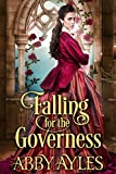 #10: Falling for the Governess: A Historical Regency Romance Book