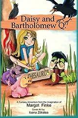 Daisy and Bartholomew Q Paperback