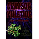 Crimson Yuletide and Other Stories
