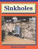 Sinkholes, Sandra Friend, 1561642584