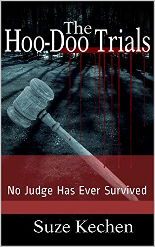 The Hoo-Doo Trials: No Judge Has Ever Survived (The Mark of Cain  Book 1) (English Edition)