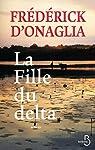 La fille du delta par Frédérick d' Onaglia