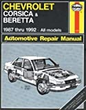 Chevrolet Corsica & Beretta 1987 thru 1992 All Models (Haynes Automotive Repair Manual)
