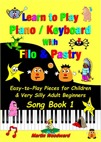 Learn to Play Piano / Keyboard with Filo & Pastry Easy-to