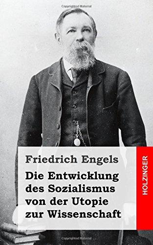 Die Entwicklung des Sozialismus von der Utopie zur Wissenschaft